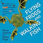 Flying Frogs and Walking Fish: Leaping…