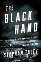 The Black Hand: The Epic War Between a…