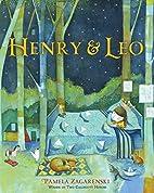 Henry & Leo by Pamela Zagarenski
