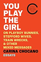 You Play the Girl: On Playboy Bunnies,…