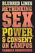 Blurred Lines: Rethinking Sex, Power, and…
