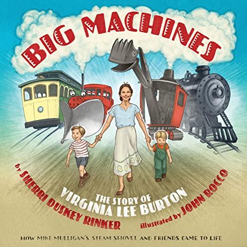 big-machines-the-story-of-virginia-lee-burton