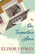 On Turpentine Lane: A Novel by Elinor Lipman