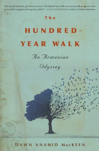 the-hundred-year-walk-an-armenian-odyssey