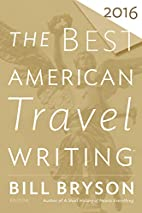 The Best American Travel Writing 2016 by…