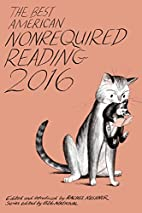 The Best American Nonrequired Reading 2016…