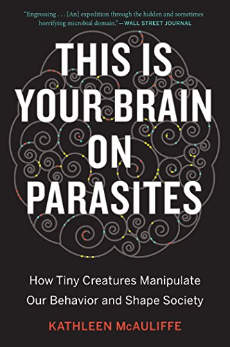 this-is-your-brain-on-parasites-how-tiny-creatures-manipulate-our-behavior-and-shape-society