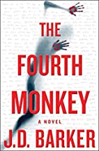 The Fourth Monkey (A 4MK Thriller) by J. D.…