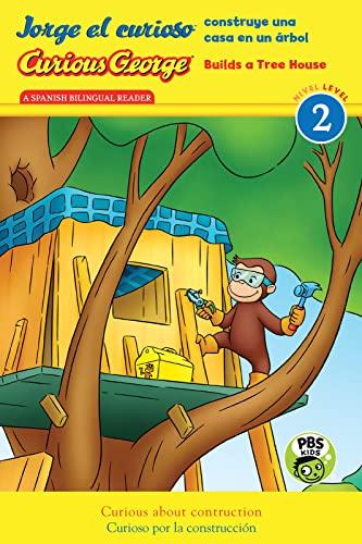 jorge-el-curioso-construye-una-casa-en-un-rbol-curious-george-builds-a-tree-house-cgtv-reader-spanish-and-english-edition