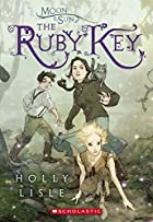 The Ruby Key by Holly Lisle