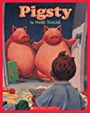 Mark Teague: Pigsty - Audio Library Edition (Scholastic Bookshelf: Humor)