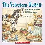 Williams, Margery / Miles, Elizabeth (Illustrator): The Velveteen Rabbit