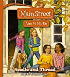 Martin, Ann M.: Main Street #2: Needle and Thread - Audio