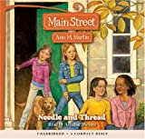 Martin Ann, M.: Main Street #2: Needle and Thread - Audio Library Edition