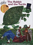 The Rabbit And The Turtle by Eric Carle