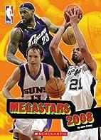 NBA Megastars 2008 by John Fawaz