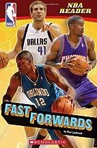 Fast Forwards by Paul Ladewski