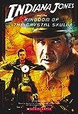 Luceno, James: Indiana Jones and The Kingdom of the Crystal Skull