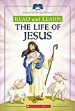 Moore, Eva: Read And Learn Life Of Jesus (Read and Learn (Scholastic))