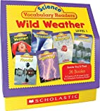 Science Vocabulary Readers: Wild Weather…