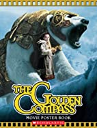 The Golden Compass: Poster Book by Ms. Lisa…