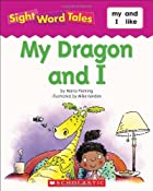 My Dragon and I by Maria Fleming