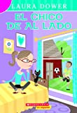 Laura Dower: El Chico De Al Lado (The Boy Next Door)