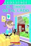 Laura Dower: El Chico De Al Lado (The Boy Next Door)