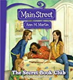 Martin, Ann M.: Secret Book Club (Main Street)