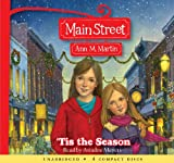 Martin, Ann M.: Main Street #3: 'Tis the Season - Audio Library Edition