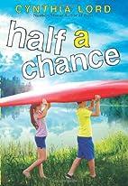 Half a Chance by Cynthia Lord