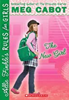 The New Girl (Allie Finkle's Rules for…
