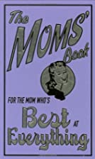 For The Mom Who's Best At Everything (The…