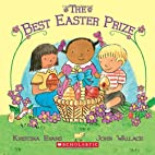 The Best Easter Prize by Kristina Evans…