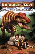 Attack of the Tyrannosaurus (Dinosaur Cove,…
