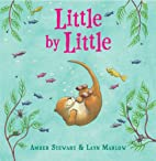 Little by Little by Amber Stewart