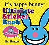 Benton, Jim: It's Happy Bunny: Ultimate Sticker Book