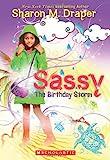 Draper, Sharon M.: The Sassy #2: The Birthday Storm
