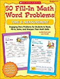 Bob Krech: 50 Fill-in Math Word Problems, Time & Measurement: Engaging Story Problems, Grades 2-3