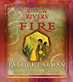 Carman, Patrick: Atherton #2: Rivers of Fire - Audio