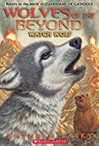 Watch Wolf by Kathryn Lasky