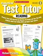 Standardized Test Tutor: Reading: Grade 6:…