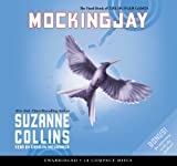 Collins, Suzanne: Mockingjay (The Final Book of The Hunger Games) - Audio Library Edition