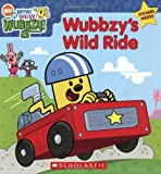 Dower, Laura: Wow! Wow! Wubbzy!: Wubbzy's Wild Ride