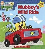 Dower, Laura: Wow! Wow! Wubbzy!: Wubbzy's Wild Ride
