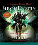 Beddor, Frank: The Looking Glass Wars #3: ArchEnemy - Audio