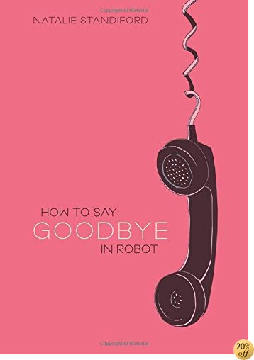 THow To Say Goodbye In Robot