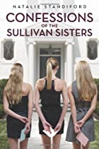 Confessions of the Sullivan Sisters by…