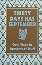 Thirty Days Has September: Cool Ways to…