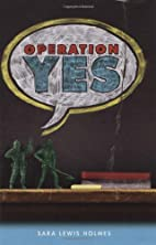 Operation Yes by Sara Lewis Holmes